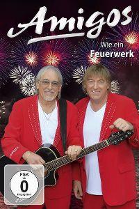 Cover Amigos - Wie ein Feuerwerk [DVD]